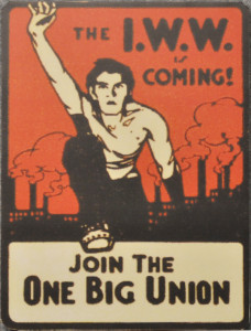 IWW sticker, 1910s, courtesy Wikipedia